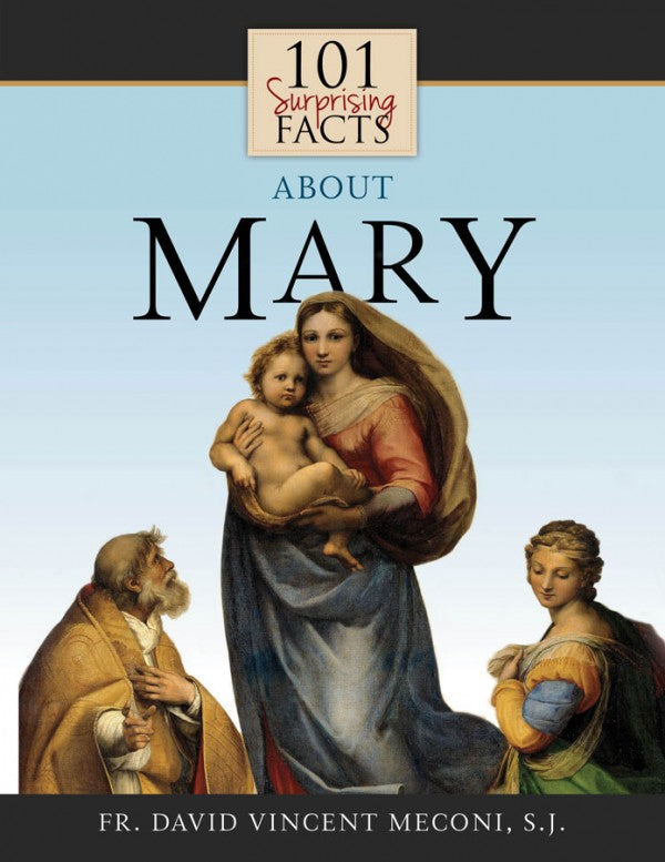 101SURPRISING FACTS ABOUT MARY