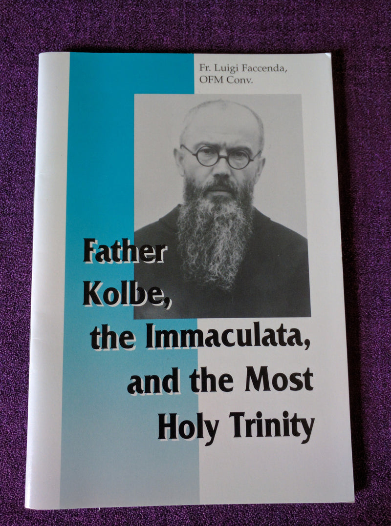 FATHER KOLBE, THE IMMACULATA,