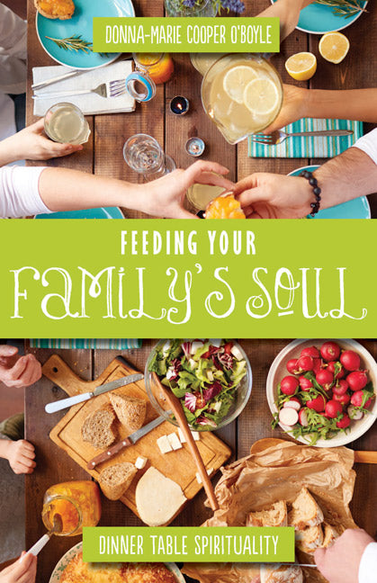 FEEDING YOUR FAMILY'S SOULS