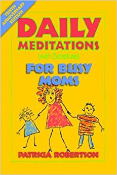 DAILY MEDITATIONS 4 BUSY MOMS