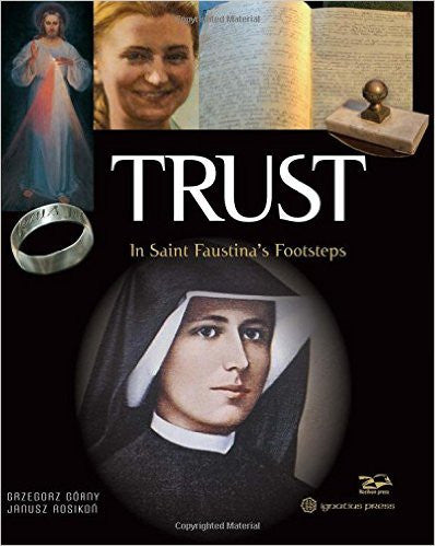 TRUST IN ST FAUSTINA'S FOOTSTE