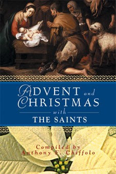 ADVENT/CHRISTMAS W/THE SAINTS