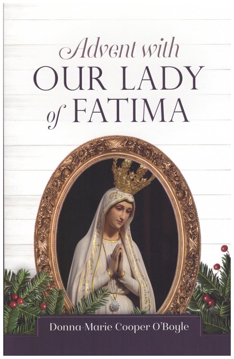 ADVENT WITH OUR LADY OF FATIMA