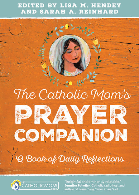 THE CATHOLIC MOM'S PRAYER COMP