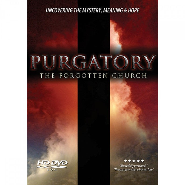PURGATORY THE FORGOTTEN CHURCH
