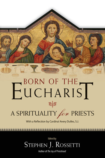 BORN OF THE EUCHARIST