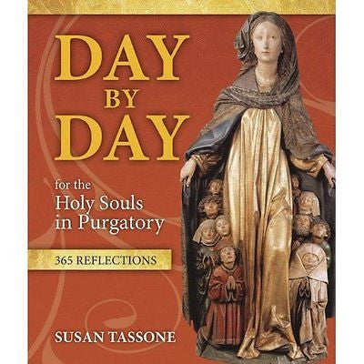 DAY BY DAY FOR THE HOLY SOULS