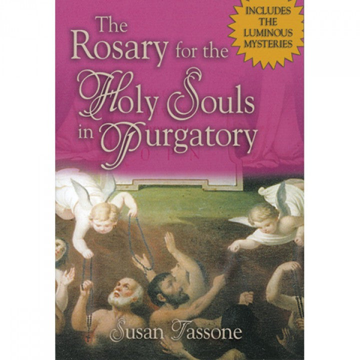 THE ROSARY FOR HOLY SOULS IN