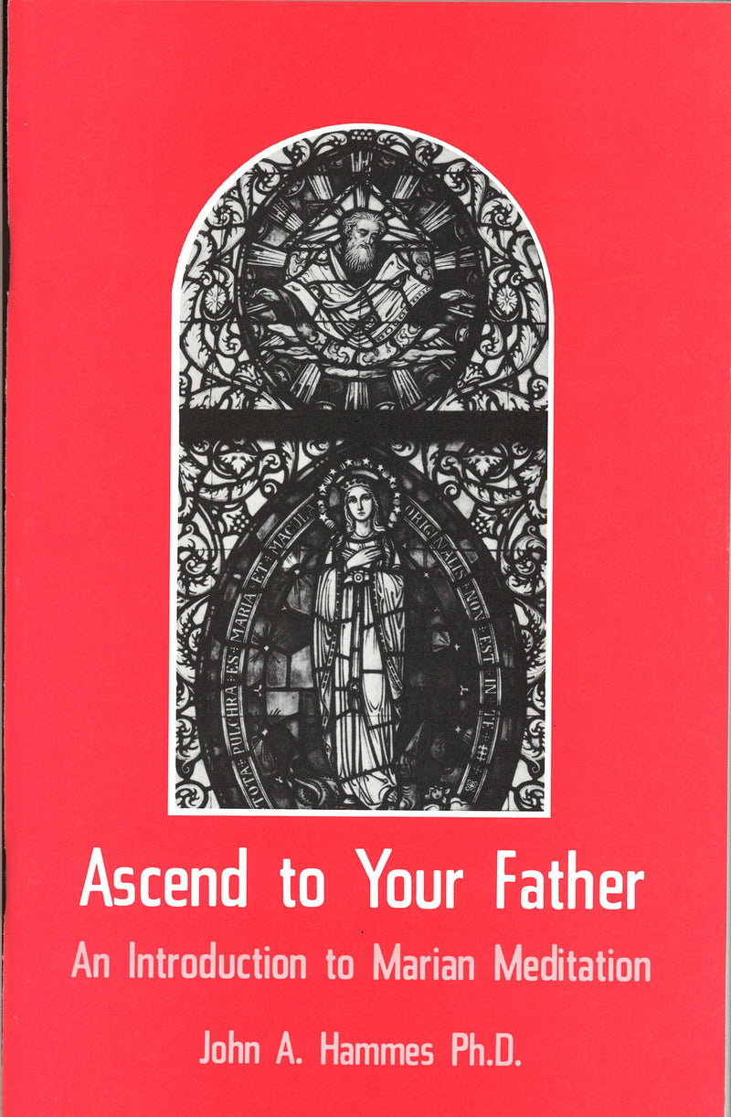ASCEND TO YOUR FATHER