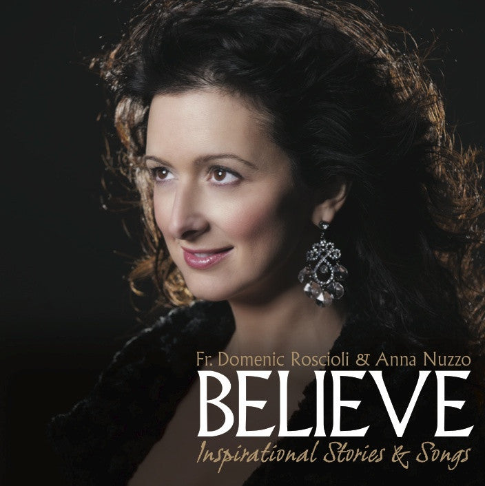 BELIEVE; INSPIRATIONAL SONGS
