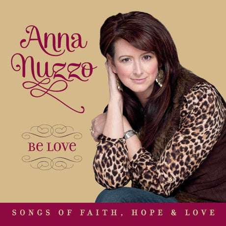 BE LOVE - SONGS OF FAITH, HOPE
