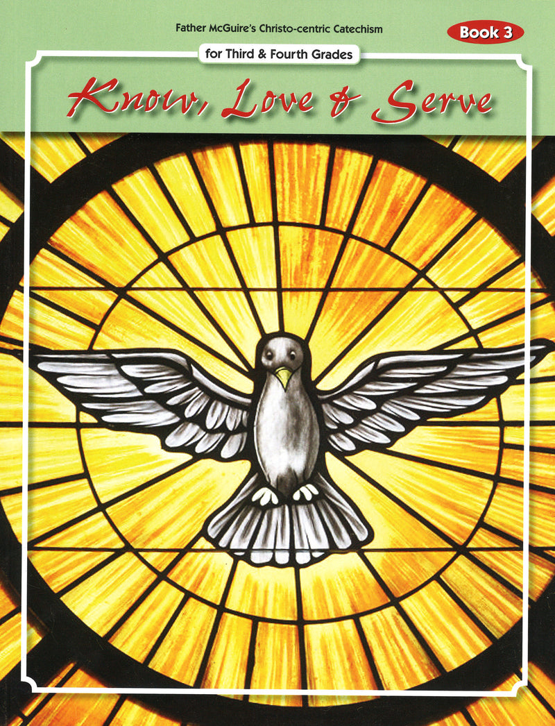 KNOW LOVE & SERVE BK 3