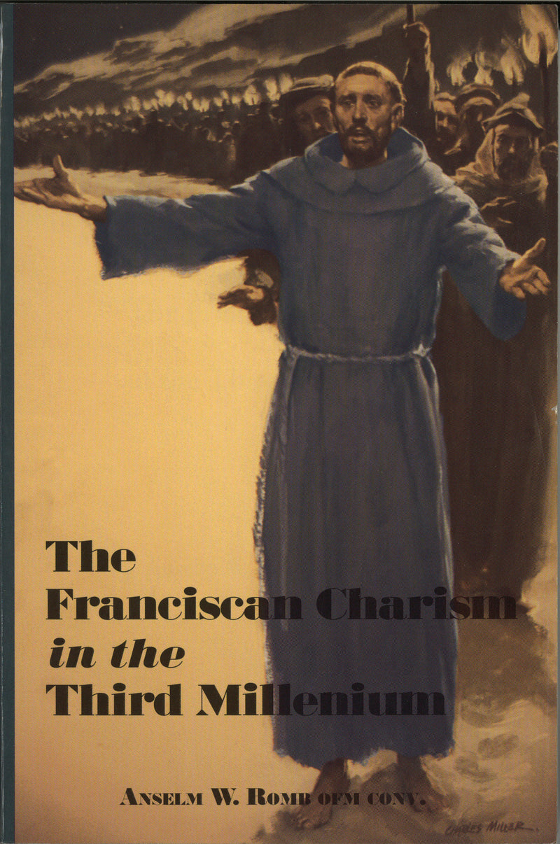 FRANCISCAN CHARISM IN 3RD MILL