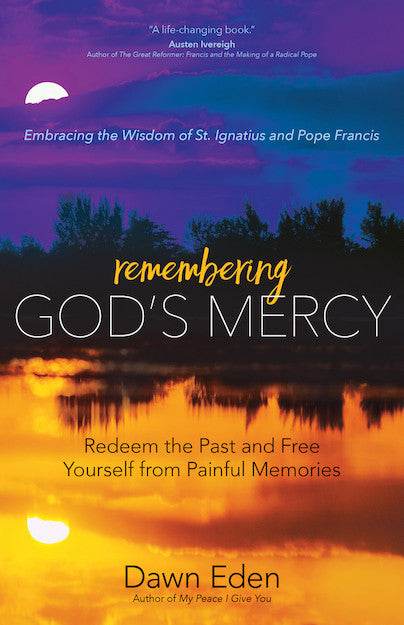 REMEMBERING GOD'S MERCY
