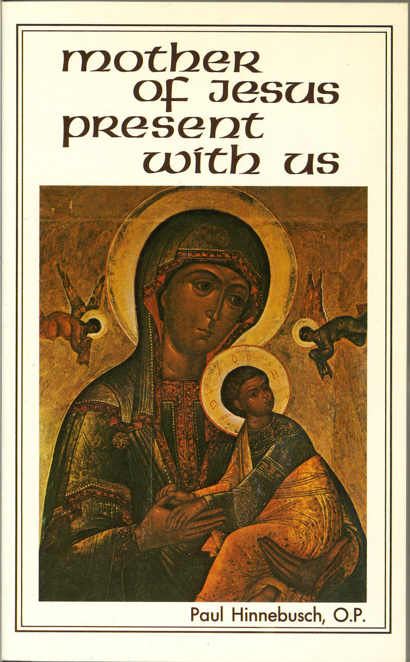 MOTHER OF JESUS PRESENT WITH U