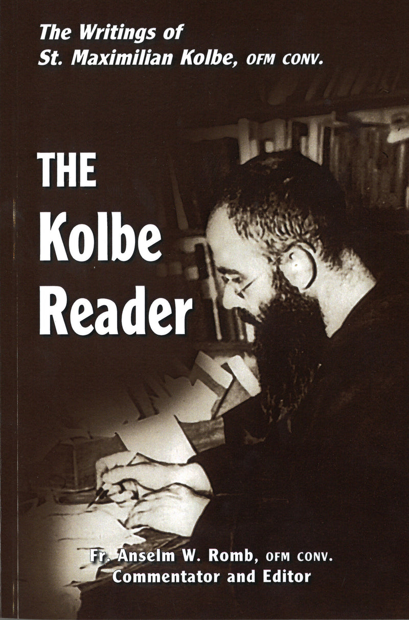 THE KOLBE READER