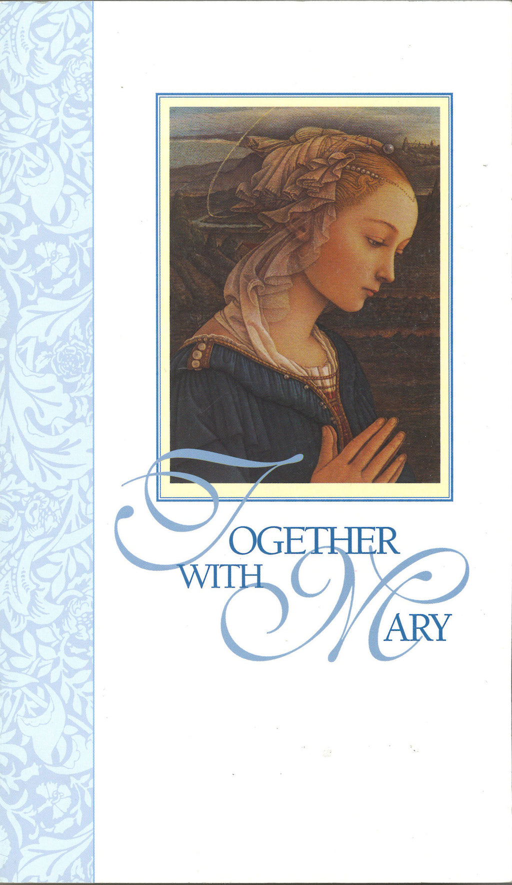 Together with Mary