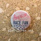 Racing Magnets and Pin Back Buttons - Everything Else - 4 Left Turns - 2