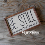 Be Still Small Wood Sign