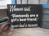 Diamonds and Race Cars Wood Sign, Racing Sign, 4 Left Turns, Quotes