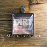 Dirt is My Favorite Color Necklace, Racing Jewelry, 4 Left Turns