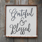 Grateful & Blessed Painted Sign