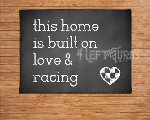 This Home is Built on Love & Racing Welcome Mat