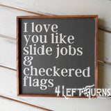 Like Slide Jobs and Checkered Flags Painted Wood Sign