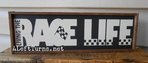 Living the Race Life Wood Sign