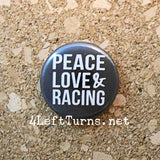 Racing Magnets and Pin Back Buttons - Everything Else - 4 Left Turns - 22