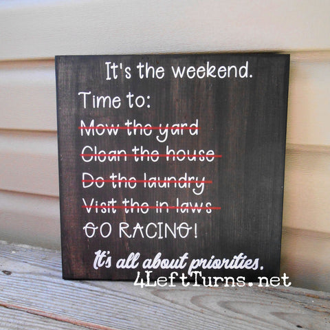 Racing Priorities Painted Wood Sign