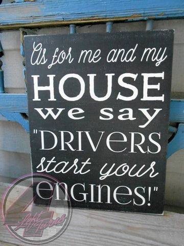 Start Your Engines Hand Painted Wood Sign - Wood Sign - 4 Left Turns - 1