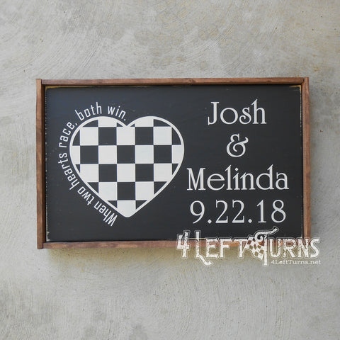 Personalized When Two Hearts Race Both Win Wood Sign