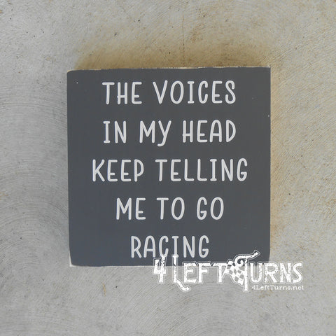 The Voices in My Head Painted Wood Sign