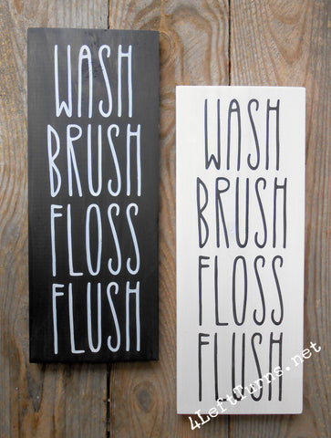 Wash Brush Floss Flush Painted Sign