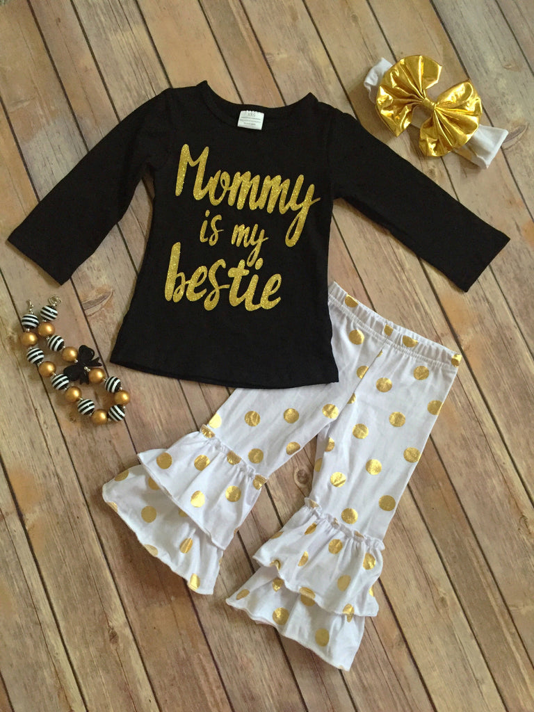 """Mommy is my Bestie"" Outfit"