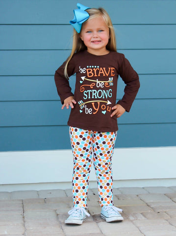 """Be Brave, Be Strong, Be You"" Pant Set"