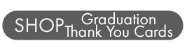Shop graduation thank you cards