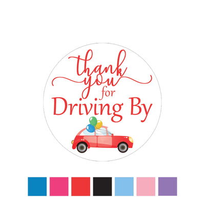 Thank You for Driving By Stickers - Drive-by Party - 40 Labels