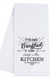 Kitchen Humor Towel - If You Want Breakfast in Bed