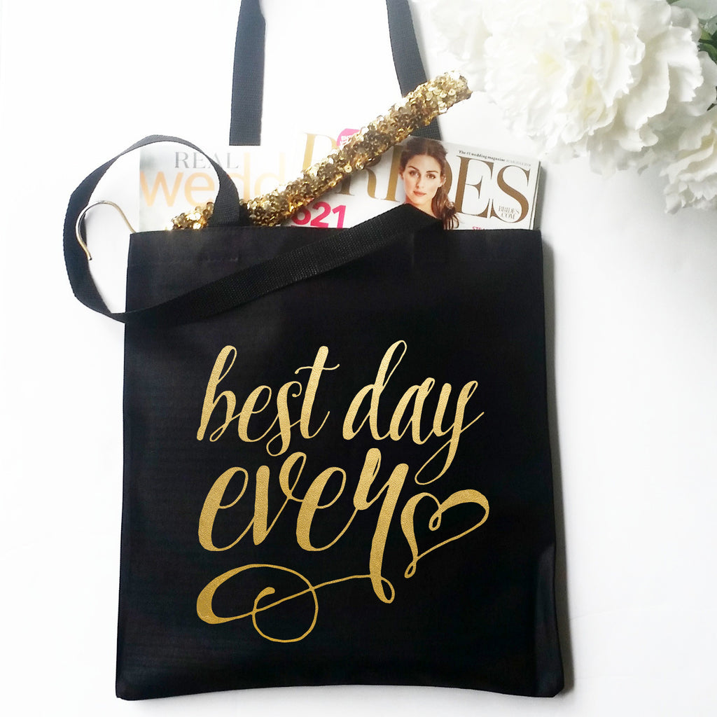 Best Day Ever Metallic Gold Tote Bag