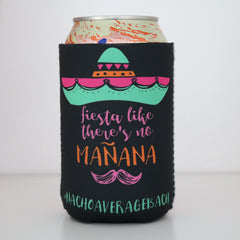 Koozie - Fiesta Like There's No Mañana Can or Bottle Insulator