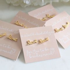 Earrings - LOVE Bridal Party Earrings