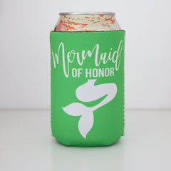 Koozie - Mermaid of Honor Can or Bottle Insulator