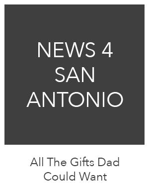 All The Gifts Dad Could Want - News 4 San Antonio