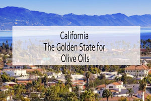 California as the golden state for olives