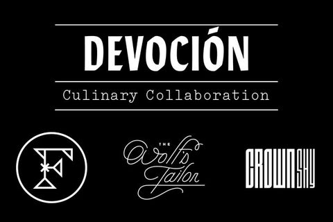 Devoción Culinary Collaboration | Devoción