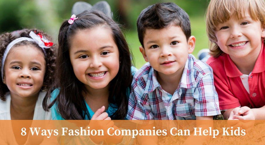 8 Ways Fashion Companies Can Help Children
