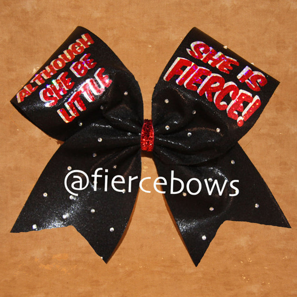 Although She Be Little, She is Fierce Bow