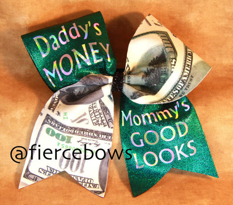 Daddy's Money, Mommy's Good Looks Bow